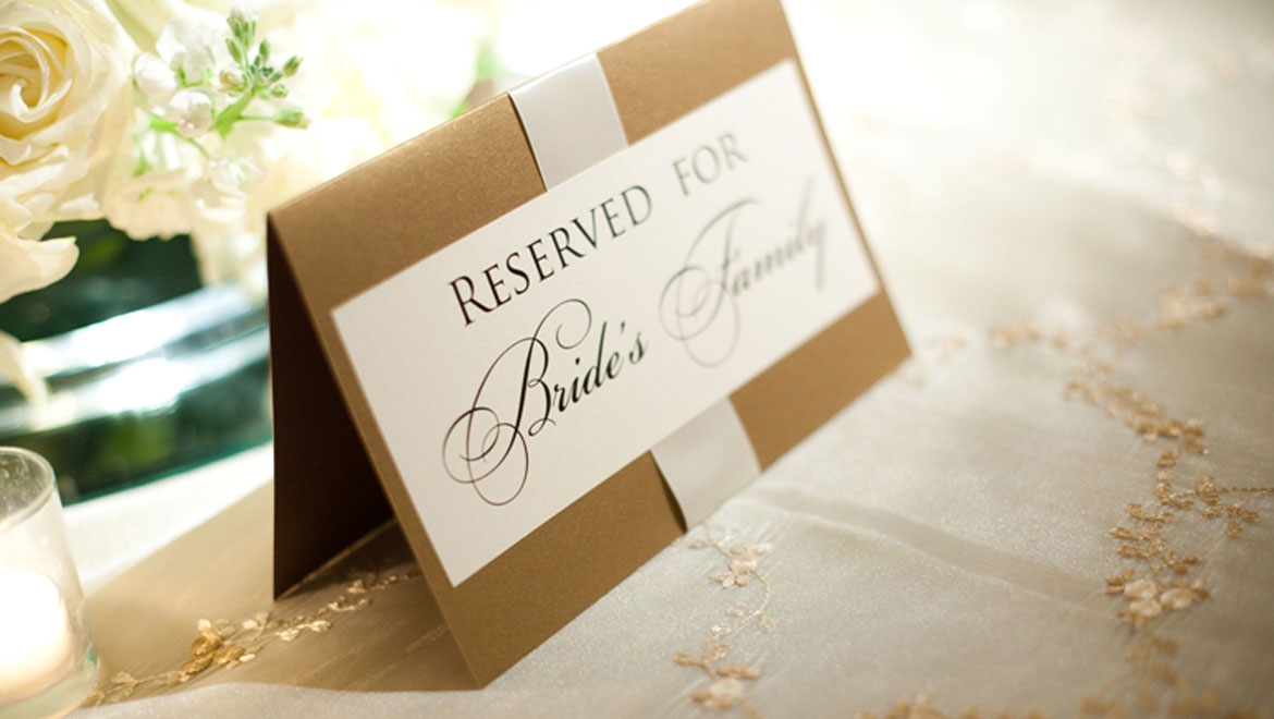Reserved for Bride's Family