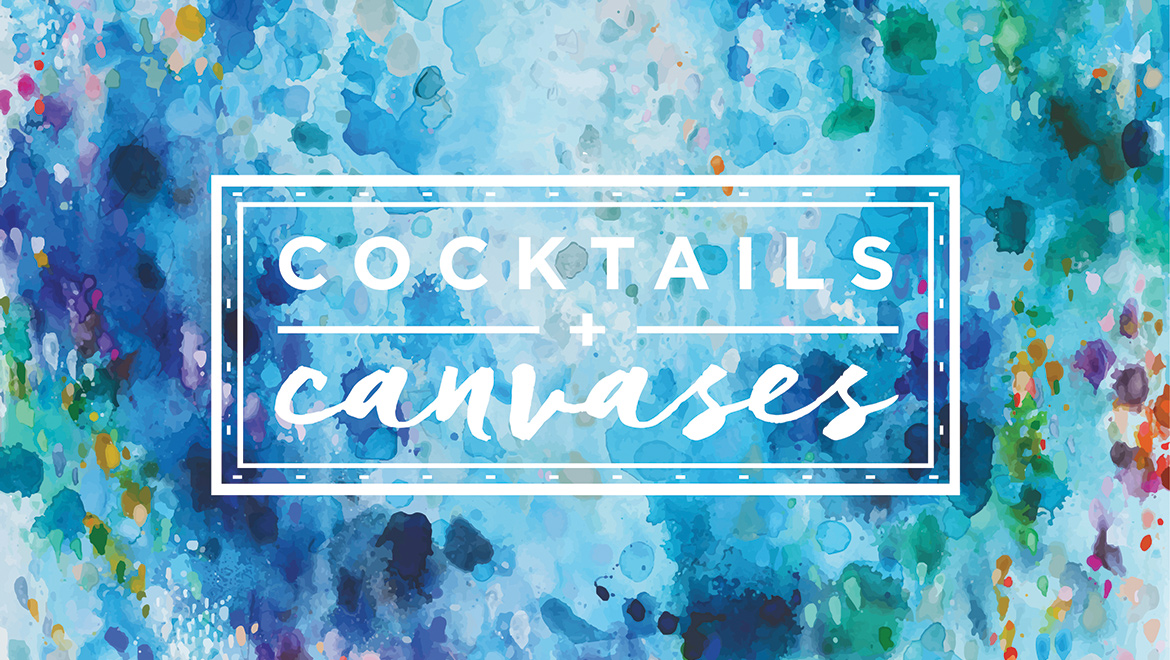 cocktails + canvases 2017