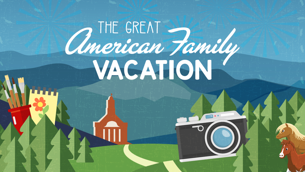 The Great American Family Vacation