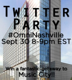 Omni Nashville Twitter Party And Giveaways Sept 30, 8pEST