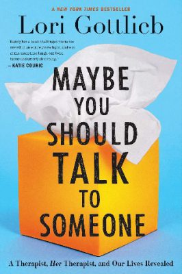 Book Cover - Maybe You Should Talk To Someone